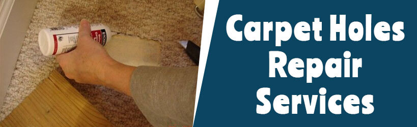 Carpet Holes Repair Services